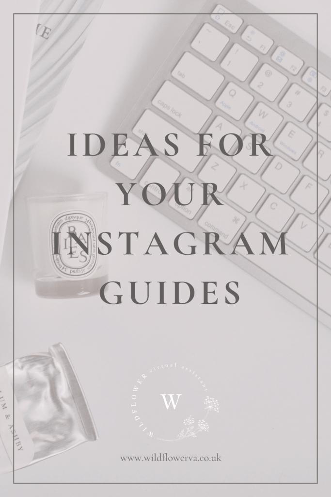 Ideas-for-Instagram-Guides-by-Wildflower-VAS in Huddersfield, Holmfirth West Yorkshire