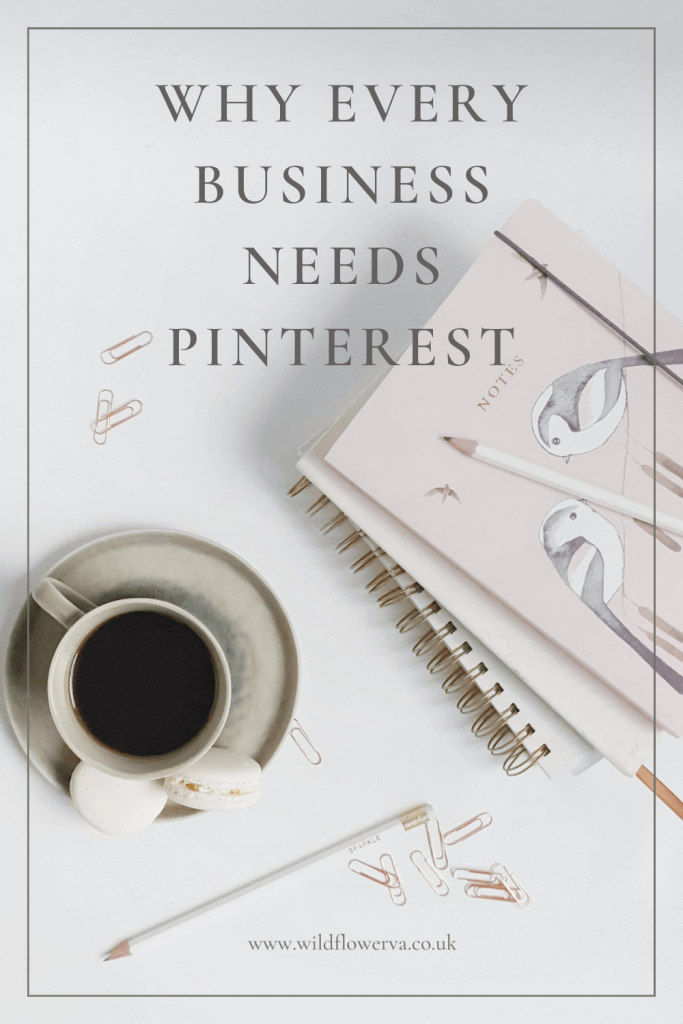 Why every business should use Pinterest by Wildflower VA Services