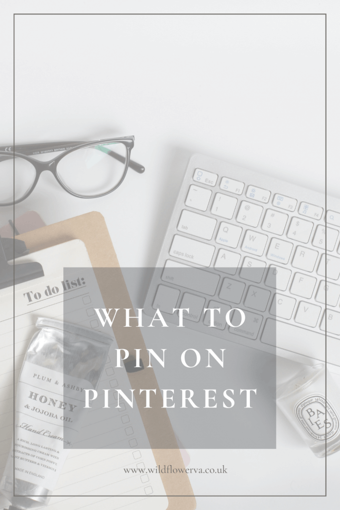 What to Pin on Pinterest - A Monthly Guide by Wildflower Pinterest Manager