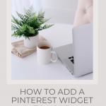 How to add a Pinterest widget to your blog - Wildflower Pinterest Management